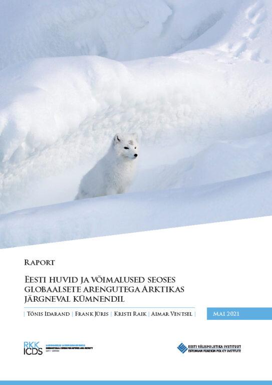Eesti huvid ja võimalused Arktikas järgmisel kümnendil