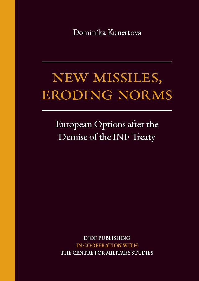 Uued raketid, õõnestavad normid: Euroopa valikud pärast INF-lepingu kokkuvarisemist